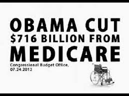 OBAMA CUTS TO MEDICARE